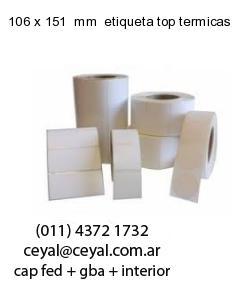106 x 151  mm  etiqueta top termicas