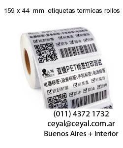 159 x 44  mm  etiquetas termicas rollos