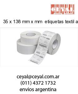 35 x 138 mm x mm  etiquetas textil adesivas