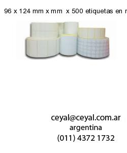 96 x 124 mm x mm  x 500 etiquetas en rollo