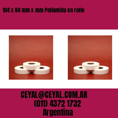 104 x 84 mm x mm Poliamida en rollo