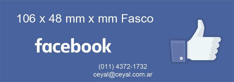 106 x 48 mm x mm Fasco