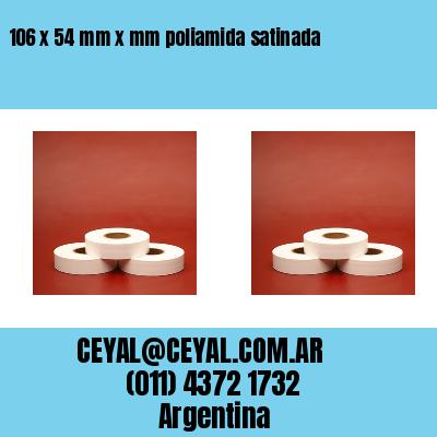 106 x 54 mm x mm poliamida satinada
