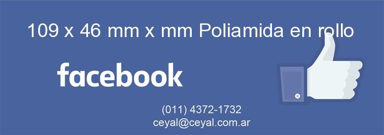 109 x 46 mm x mm Poliamida en rollo