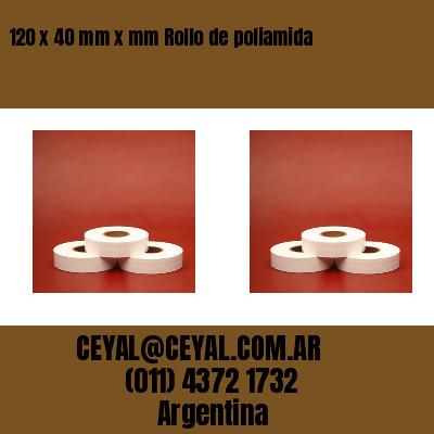 120 x 40 mm x mm Rollo de poliamida
