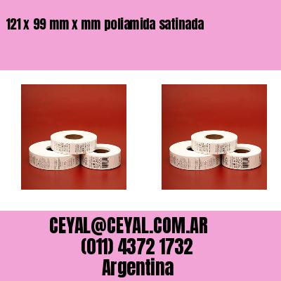 121 x 99 mm x mm poliamida satinada