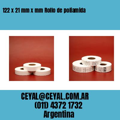 122 x 21 mm x mm Rollo de poliamida