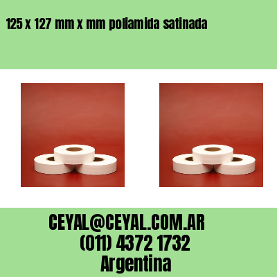 125 x 127 mm x mm poliamida satinada