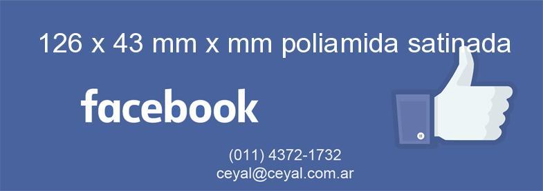 126 x 43 mm x mm poliamida satinada