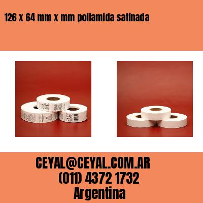 126 x 64 mm x mm poliamida satinada