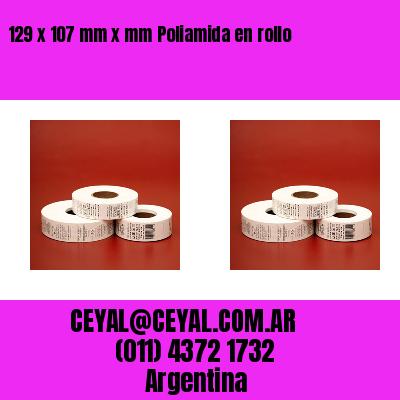 129 x 107 mm x mm Poliamida en rollo