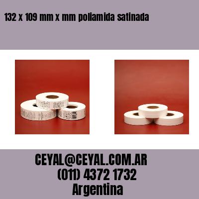 132 x 109 mm x mm poliamida satinada