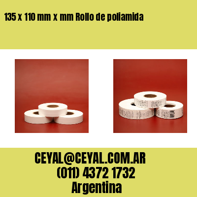 135 x 110 mm x mm Rollo de poliamida