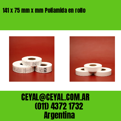 141 x 75 mm x mm Poliamida en rollo