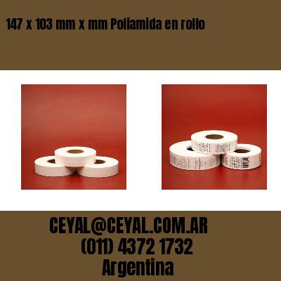 147 x 103 mm x mm Poliamida en rollo