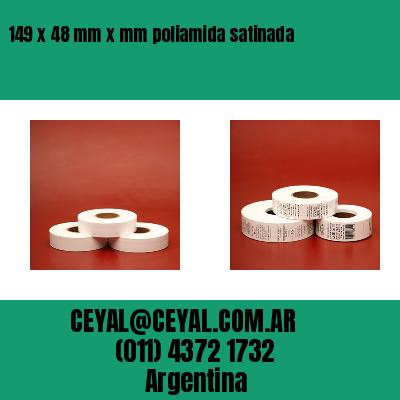 149 x 48 mm x mm poliamida satinada