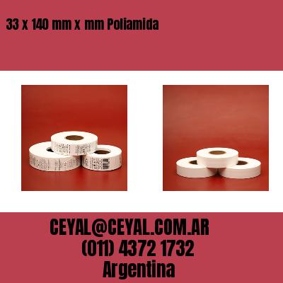 33 x 140 mm x mm Poliamida