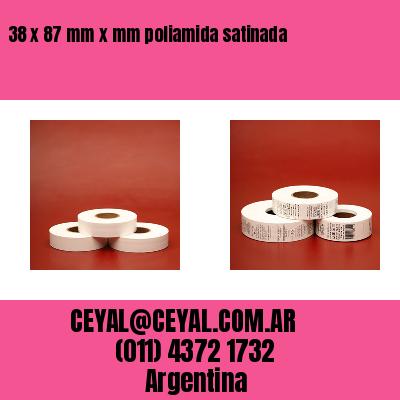 38 x 87 mm x mm poliamida satinada