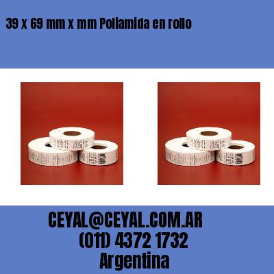 39 x 69 mm x mm Poliamida en rollo