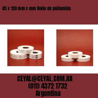 45 x 120 mm x mm Rollo de poliamida