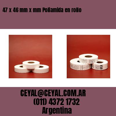 47 x 46 mm x mm Poliamida en rollo