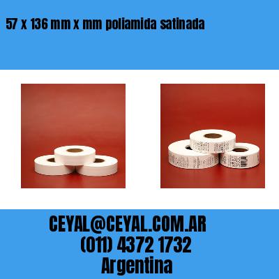 57 x 136 mm x mm poliamida satinada