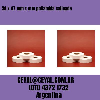 59 x 47 mm x mm poliamida satinada