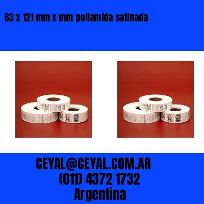 63 x 121 mm x mm poliamida satinada