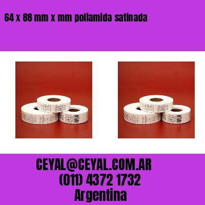 64 x 88 mm x mm poliamida satinada