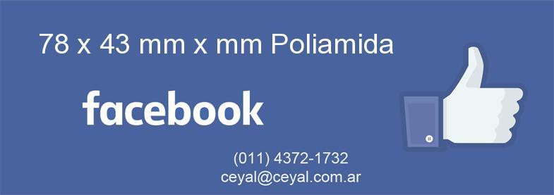 78 x 43 mm x mm Poliamida