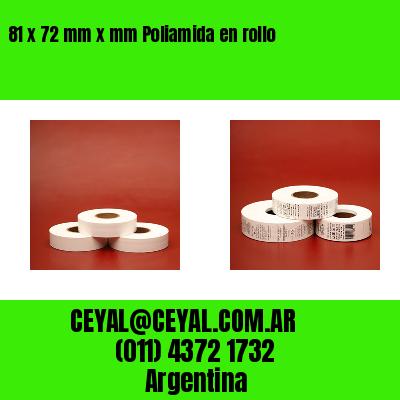 81 x 72 mm x mm Poliamida en rollo