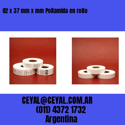 82 x 37 mm x mm Poliamida en rollo