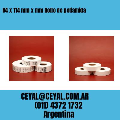 84 x 114 mm x mm Rollo de poliamida