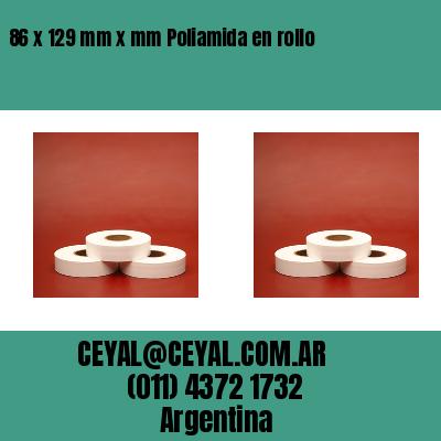86 x 129 mm x mm Poliamida en rollo