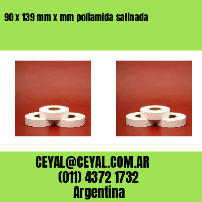 90 x 139 mm x mm poliamida satinada