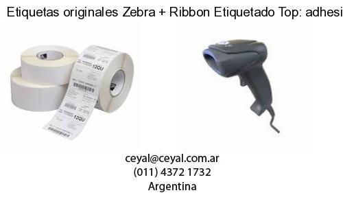 Etiquetas originales Zebra   Ribbon Etiquetado Top: adhesivo   ribbo
