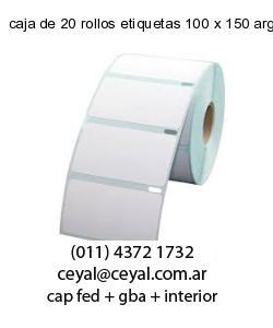 caja de 20 rollos etiquetas 100 x 150 argentina
