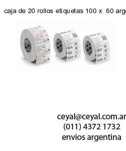 caja de 20 rollos etiquetas 100 x  60 argentina