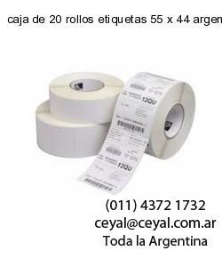 caja de 20 rollos etiquetas 55 x 44 argentina