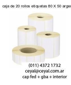 caja de 20 rollos etiquetas 80 X 50 argentina
