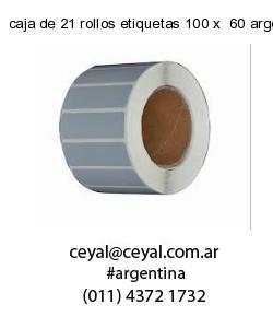 caja de 21 rollos etiquetas 100 x  60 argentina