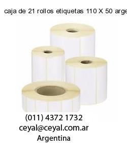 caja de 21 rollos etiquetas 110 X 50 argentina