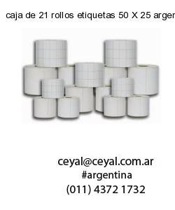 caja de 21 rollos etiquetas 50 X 25 argentina