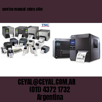 service manual zebra s4m