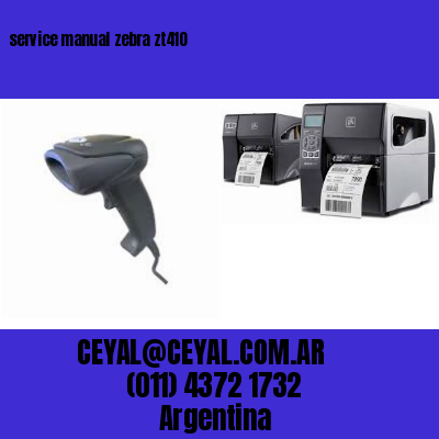 service manual zebra zt410