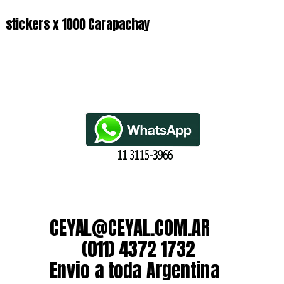 stickers x 1000 Carapachay