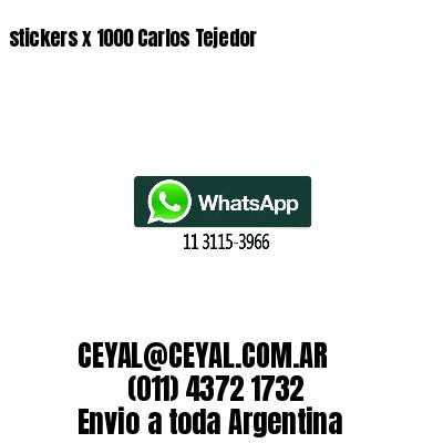 stickers x 1000 Carlos Tejedor