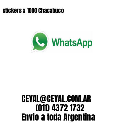 stickers x 1000 Chacabuco