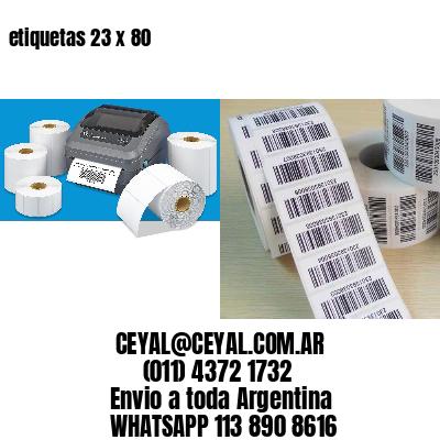 etiquetas 23 x 80