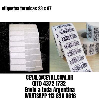 etiquetas termicas 23 x 87
